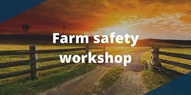 Farm safety workshop